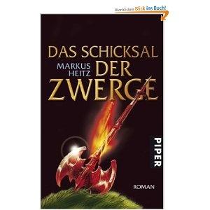 Markus Heitz - Das Schicksal der Zwerge. Immer noch gut.