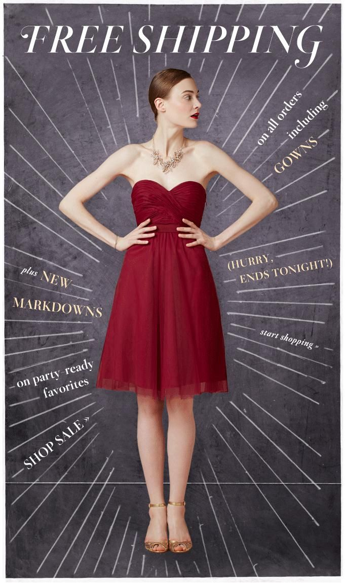 Free shipping (12/16-12/17) on all orders, including gowns!