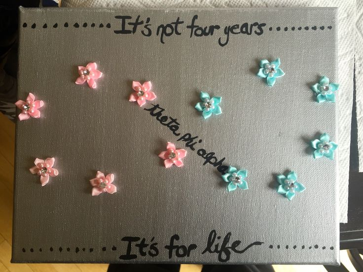 It's not four years, it's for life. sorority canvas painting flowers theta phi alpha