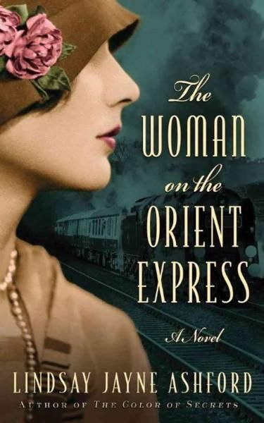 The Woman on the Orient Express-I haven't read a Christie book but thoroughly enjoyed this work of fiction based on a period in her life.