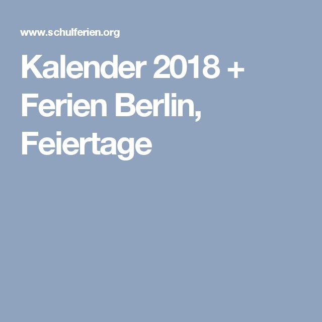 Kalender 2018 + Ferien Berlin, Feiertage