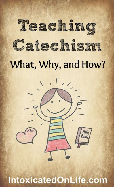 Teaching Your Kids Catechism: Not as stodgy as you think! Learn what it is, why you should be doing it, and how to do it.