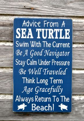 Beach Decor - Advice From A Sea Turtle - The Sign Shoppe - 2