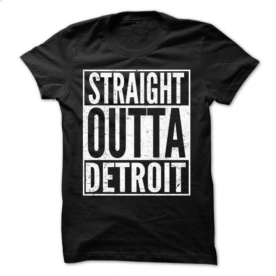 Straight Outta Detroit - Cool T-Shirt !!! - #shirt designer #personalized sweatshirts. BUY NOW => https://www.sunfrog.com/LifeStyle/Straight-Outta-Detroit--Cool-T-Shirt-.html?60505