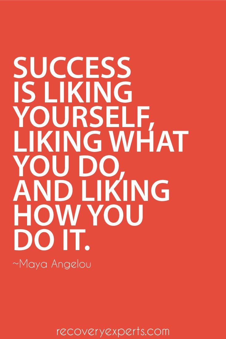 Motivational Quotes: Success is liking yourself, liking what you do, and liking how you do it. Follow: https://www.pinterest.com/recoveryexpert