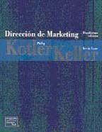 Dirección de Marketing (12th Edition) (Spanish Edition) by Philip R Kotler. $70.00