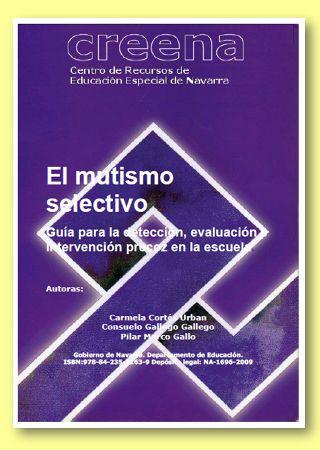 Descarga aquí esta guía sobre el mutismo selectivo, que trata la detección precoz, la evaluación e intervención desde la escuela de este trastorno infantil