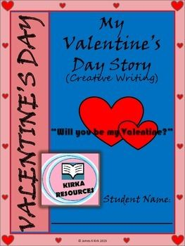 Valentine's Day; Creative Writing; My Valentine's Day!  My Valentine's Day Story - Creative Writing:  This is a 8 page template x 2   - 1 Blue version   - 1 Pink version   - Aimed for year level 2 and 3 children.    - Children can write a made up story for Valentine's Day based on various prompts to encourage their story writing..