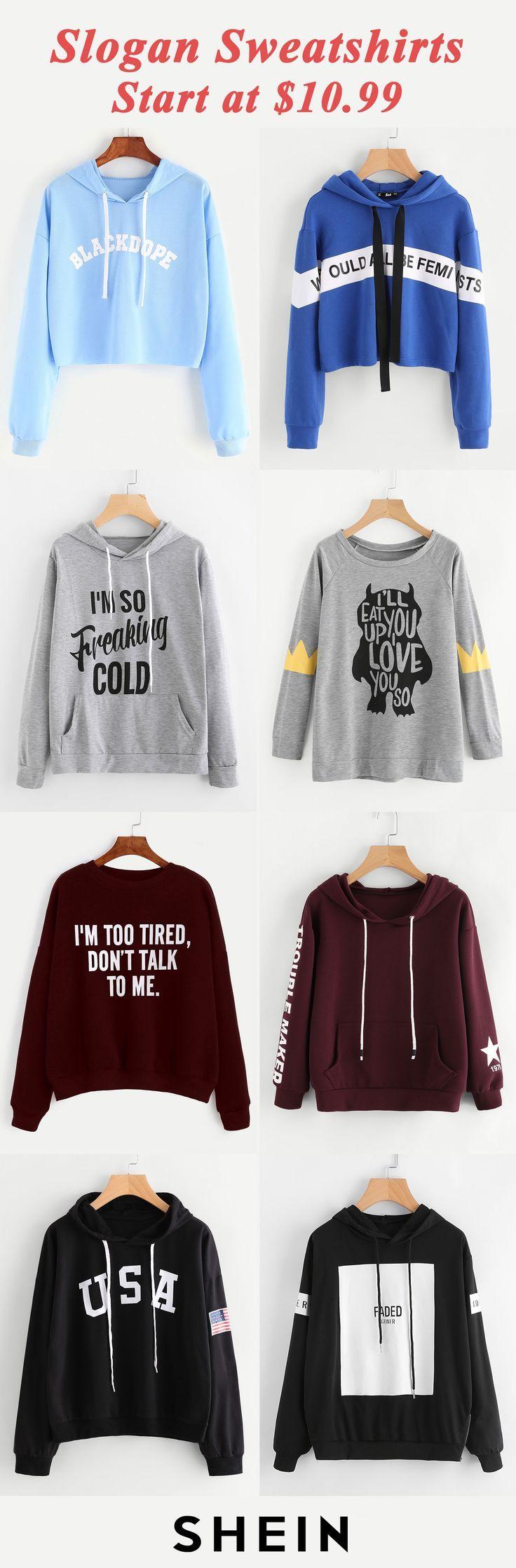 Slogan sweatshirts start at $10.99