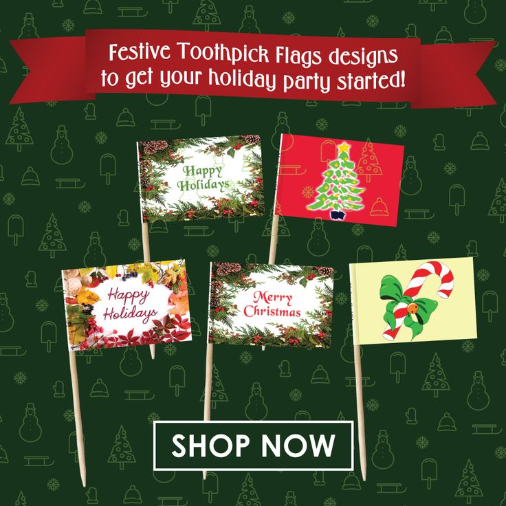 Just 5 weeks until Christmas – order your holiday toothpick flags now! We have festive toothpick flags designs to get your holiday party started!  Order online at toothpickflag.com  #FlagCo #ToothpickFlag #Holiday #Christmas #Festive #Party #Occasion #Event #Food #Drink