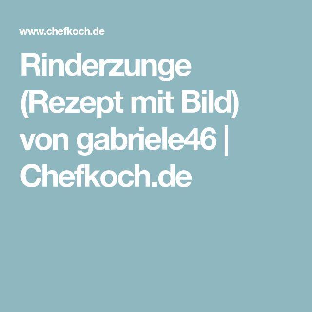 Rinderzunge (Rezept mit Bild) von gabriele46   Chefkoch.de