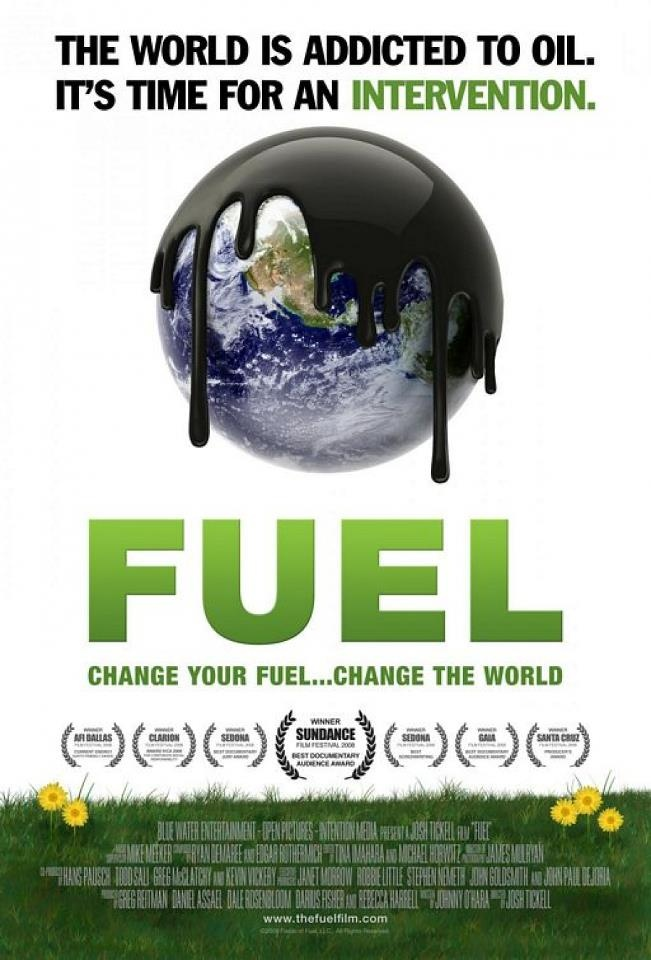 Fuel - Documentary by Josh Tickell.exceptionally good doc about cars and the declining resource known as oil.