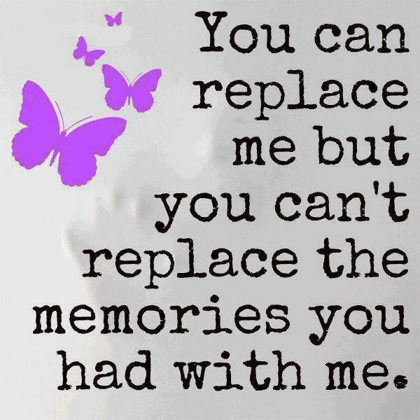 Daily Quotes: You Can Replace Me But You Can't Replace The ...