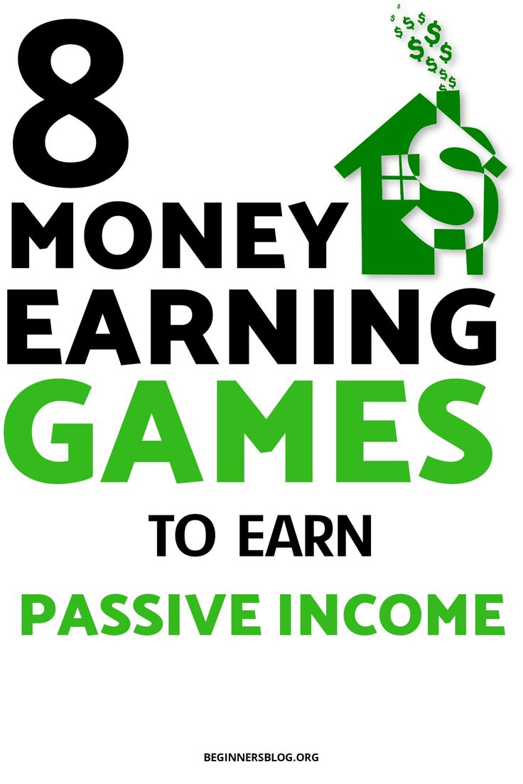 8 money earning games to earn passive income