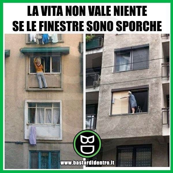 L'importanza di pulire le #finestre ... #bastardidentro #perfettamentebastardidentro #pulizie www.bastardidentro.it