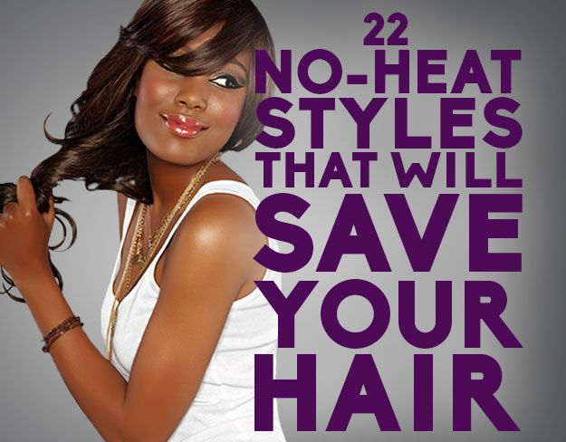 no heat styles for hair 22 no heat styles that will save your hair protective 9741