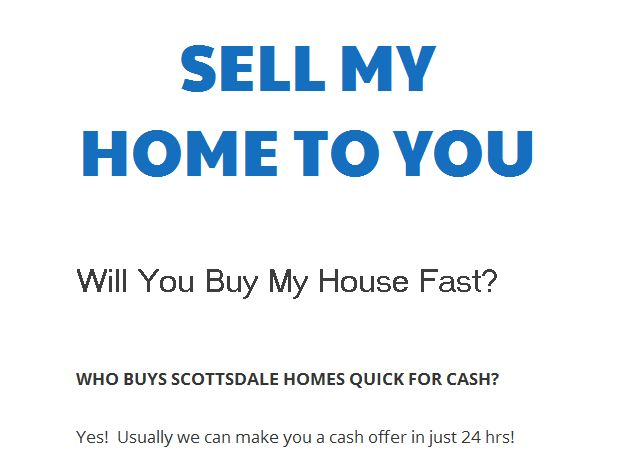 Sell My Home To You http://scottsdalehousebuyer.com/