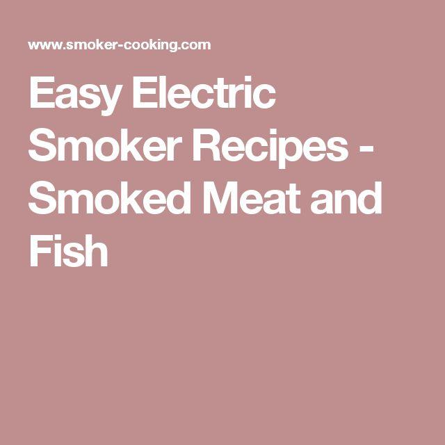 100 electric smoker recipes on pinterest smoker recipes for Smoking fish electric smoker