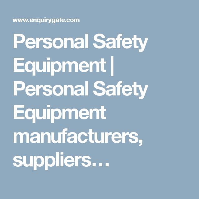 Personal Safety Equipment | Personal Safety Equipment manufacturers, suppliers…