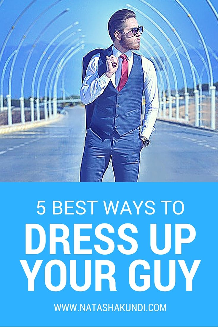 Valentines Day: How To Dress Up Your Guy