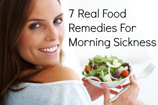 7 Real Food Remedies For Morning Sickness