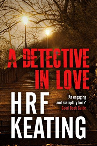 A Detective in Love by H. R. F. Keating