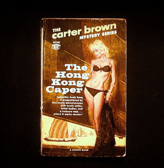 The Hong Kong Caper by Carter Brown 1962 The by ThreeWillowsBooks