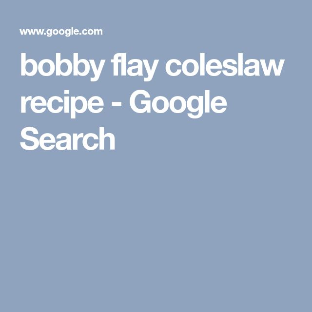 bobby flay coleslaw recipe - Google Search
