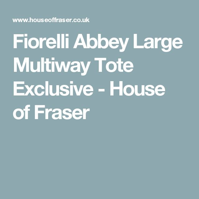 Fiorelli Abbey Large Multiway Tote Exclusive - House of Fraser