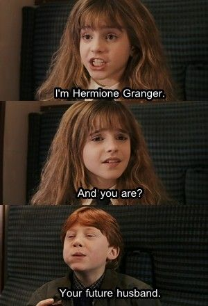 """Your future husband"" <3 Awwww, how cute! (Harry and Hermione would've been better...)"