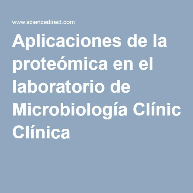 Aplicaciones de la proteómica en el laboratorio de Microbiología Clínica