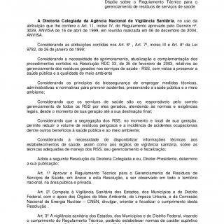 RDC 306 2004 1 Resolução da Diretoria Colegiada – RDC nº 306, de 07 de dezembro de 2004 Publicada no DOU de 10/12/2004 Dispõe sobre o Regulamento Técnico pa. http://slidehot.com/resources/rdc-306-anvisa.32176/