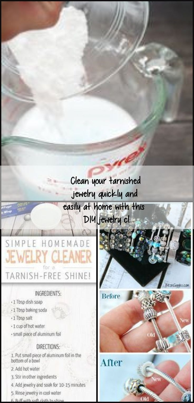 Clean your tarnished jewelry quickly and easily at home ...