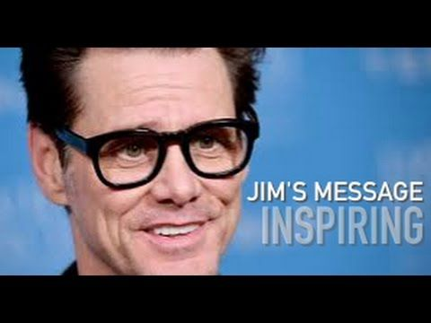Jim Carrey's Secret of Life - Inspiring Message. One of my most fave actors. Everything he does is gold.