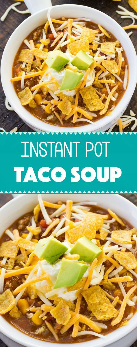 This Instant Pot Taco Soup recipe is an easy weeknight dinner that's full of all your favorite Mexican flavors. An instant pot is one of the hottest trends of 2017! via @ohsweetbasil