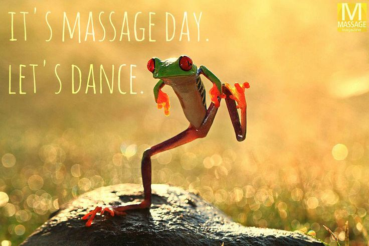 It's massage day!  Let's dance!