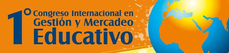 Ponente en el I Congreso Internacional de Gestión y Mercadeo Educativo
