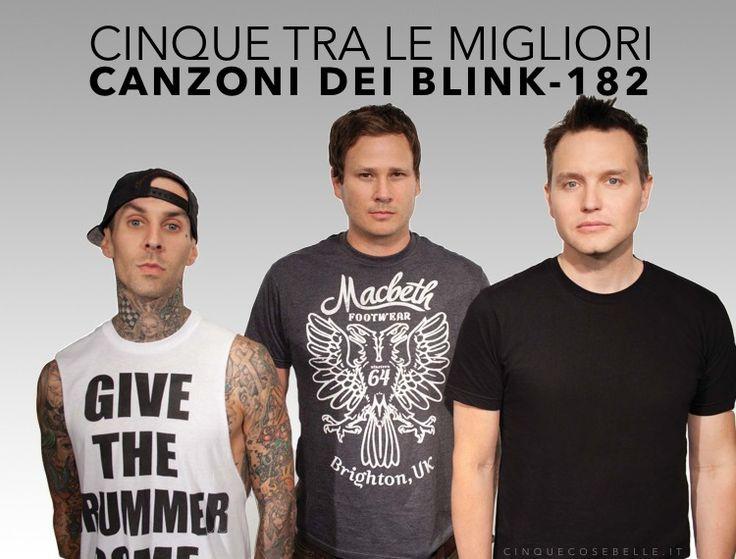 Cinque tra le migliori canzoni dei Blink-182
