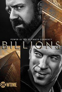 "Billions - U.S. Attorney Chuck Rhoades goes after hedge fund king, Bobby ""Axe"" Axelrod in a battle between two powerful New York figures."