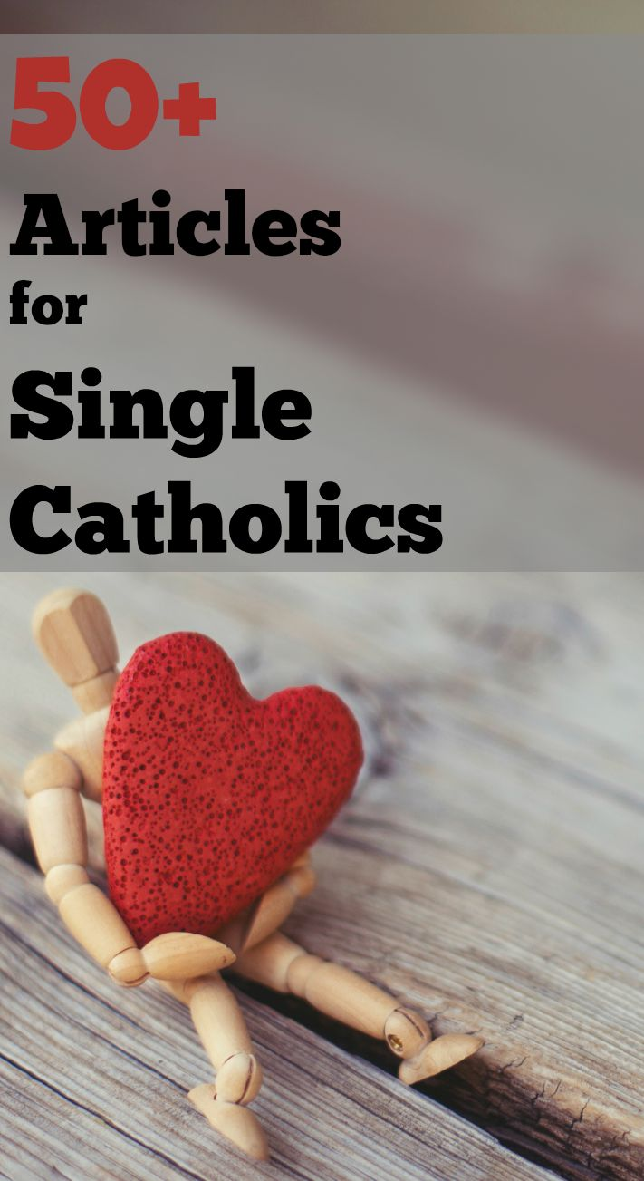 catholic single men in aristes It's complicated: a catholic guide to you find that there are a lot of older single men and she also has participated in trips for catholic singles.