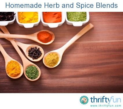This page contains recipes for homemade herb and spice ...