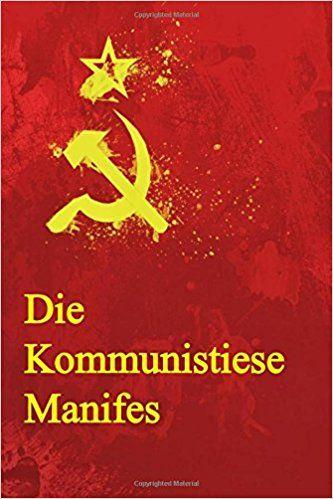 MARX, Karl; ENGELS, Friedrich. Die Kommunistiese Manifes. Createspace Independent Publishing Platform, 2016. ISBN: 978-1534665392