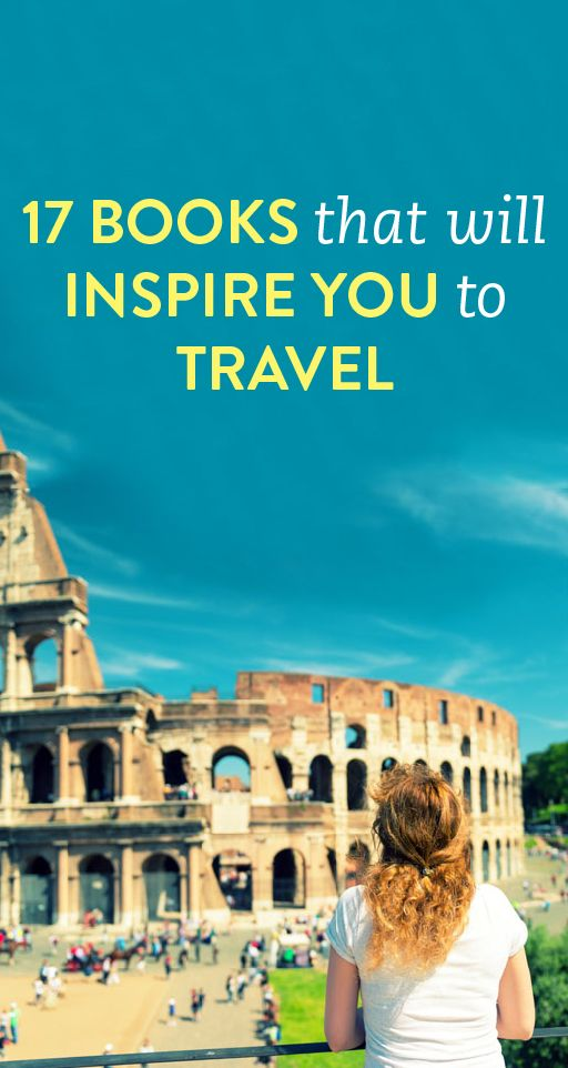 17 books that will inspire you to travel