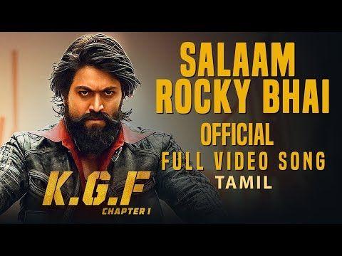 Salaam Rocky Bhai Full Video Song   KGF Tamil Movie   Yash