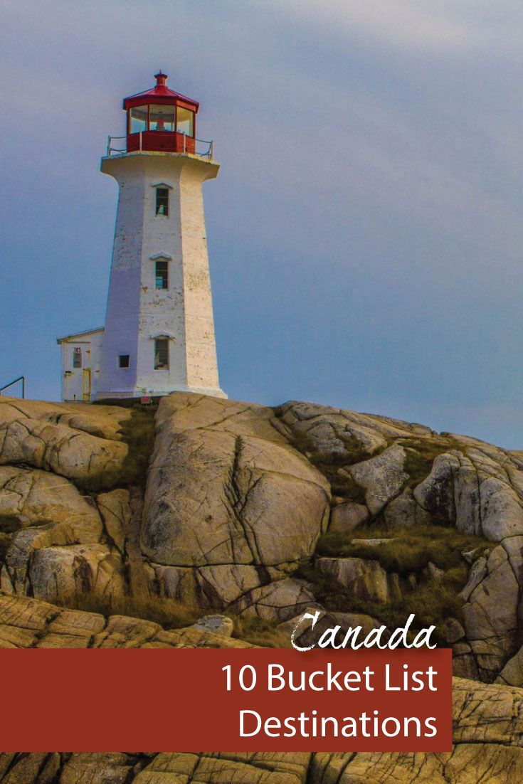 Canada is the second largest country in the world. So, it is not surprising that there are many must-see destinations in Canada. Peggy's Cove in Nova Scotia is one our favorites.