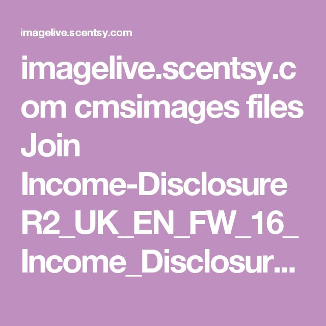 imagelive.scentsy.com cmsimages files Join Income-Disclosure R2_UK_EN_FW_16_Income_Disclosure_Statement_v5.pdf