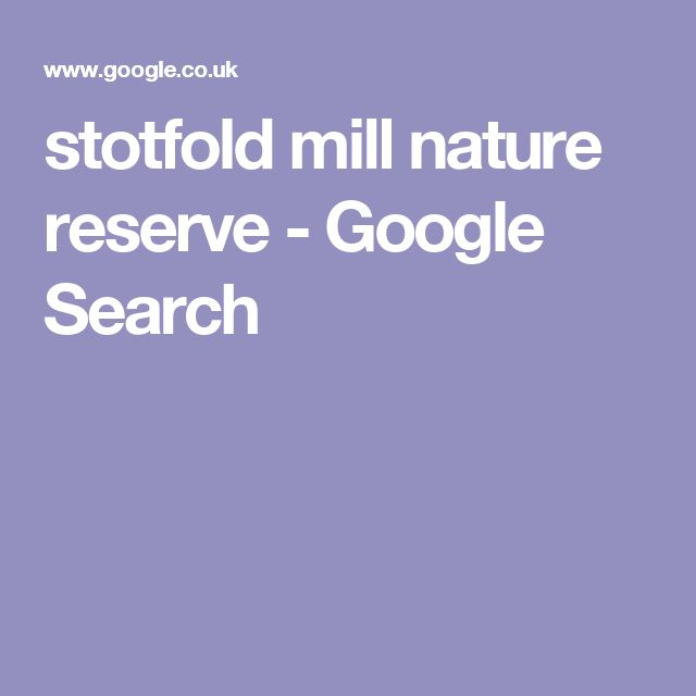 stotfold mill nature reserve - Google Search