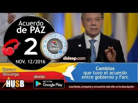 Cambios al Acuerdo de Paz 2 - YouTube