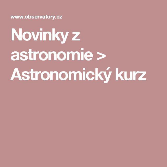 Novinky z astronomie > Astronomický kurz