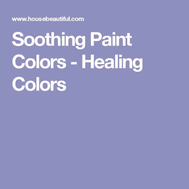 best 25+ soothing paint colors ideas on pinterest | relaxing